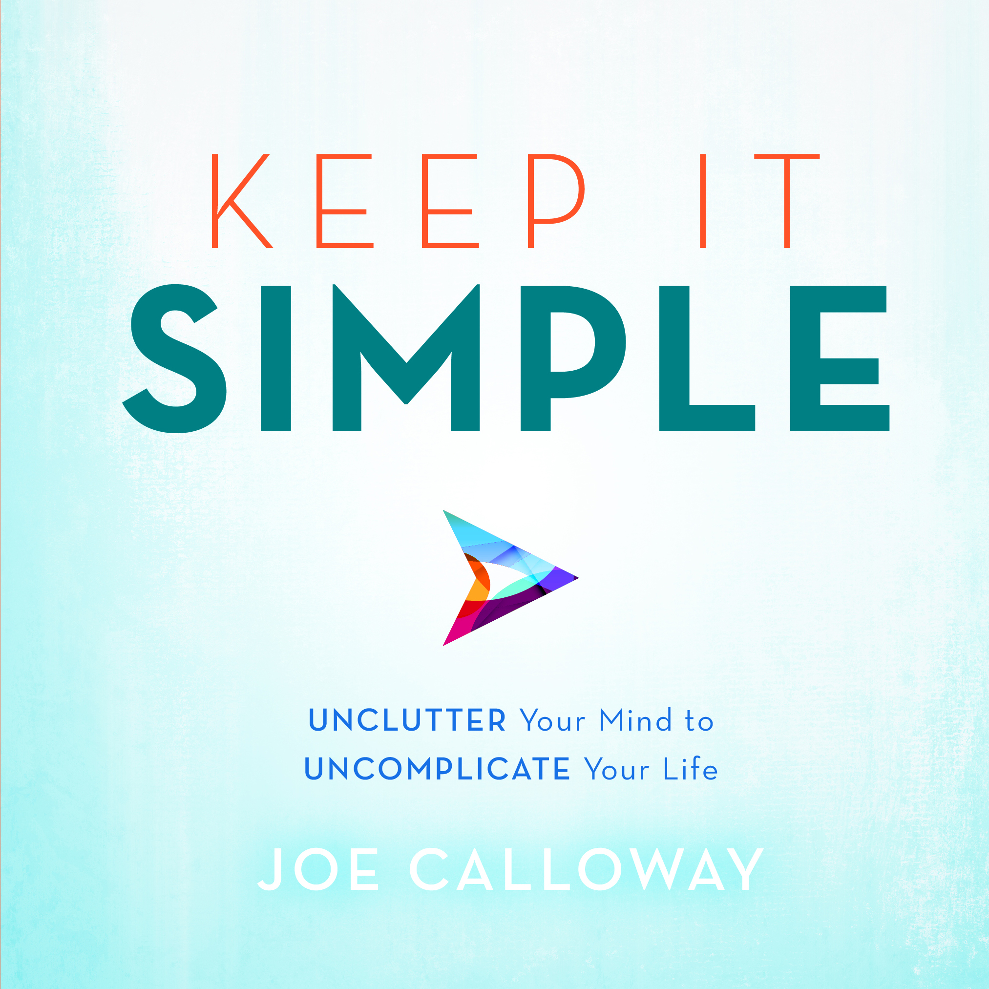 Keep-it-Simple-039-Calloway-Joe