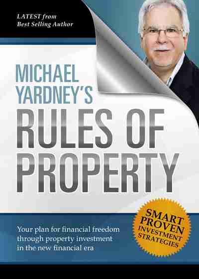 Michael Yardney's Rules of Prosperity