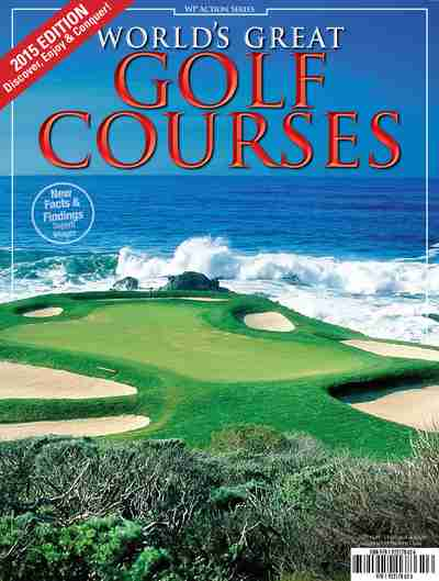 World's Great Golf Courses, 2015 edition