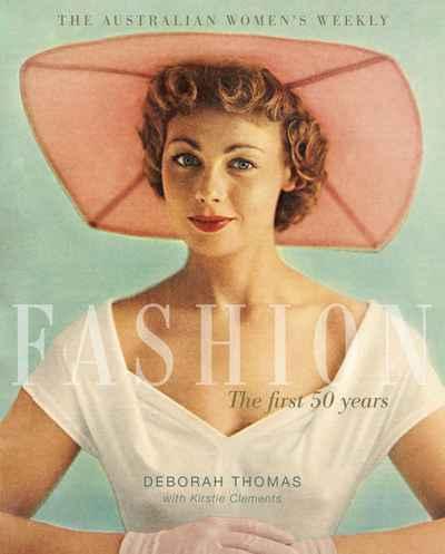 418d638a12e24 The Australian Women's Weekly Fashion   NewSouth Books