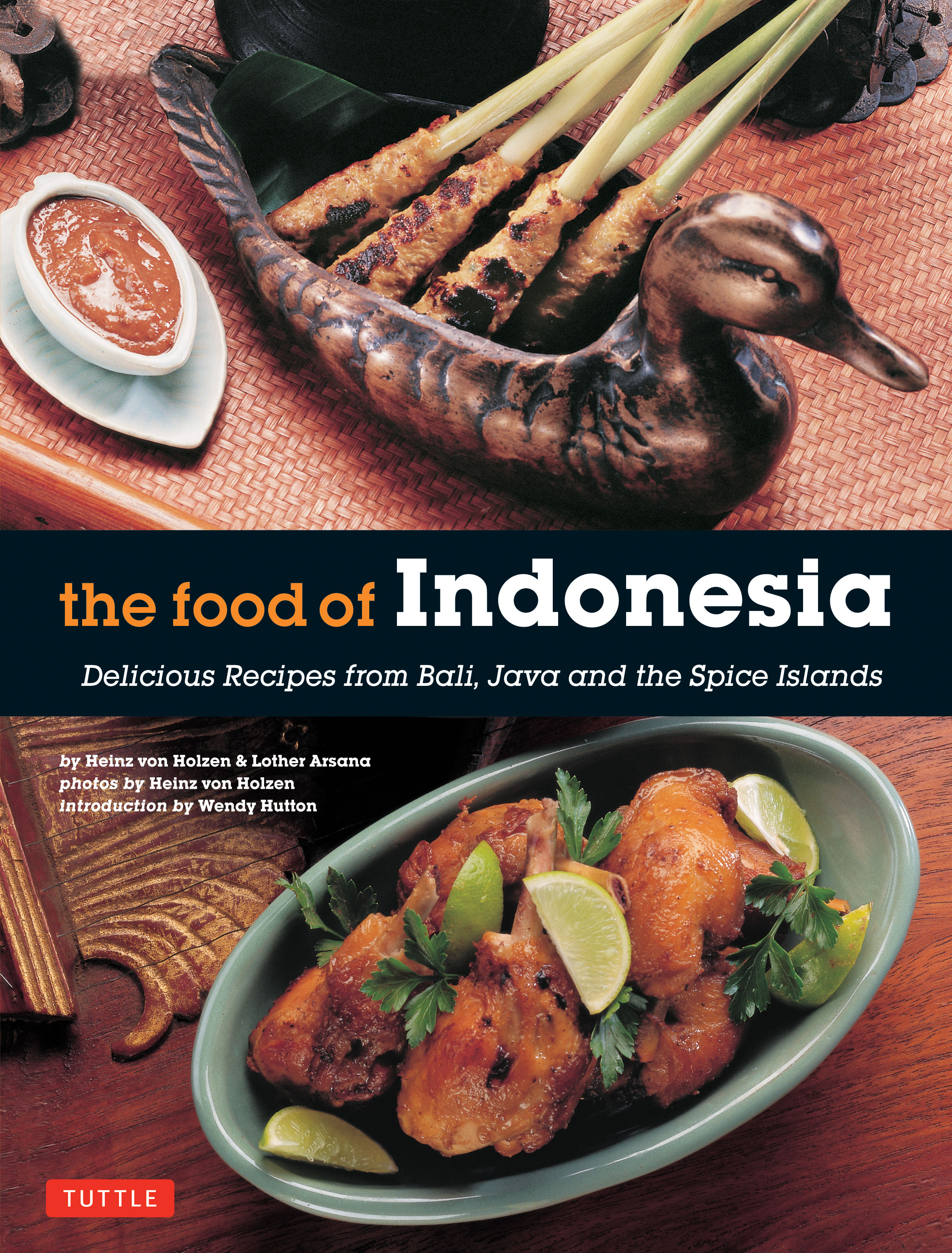 The food of indonesia newsouth books this book introduces a sampling of the most popular recipes from across the archipelago included are spicy forumfinder Images