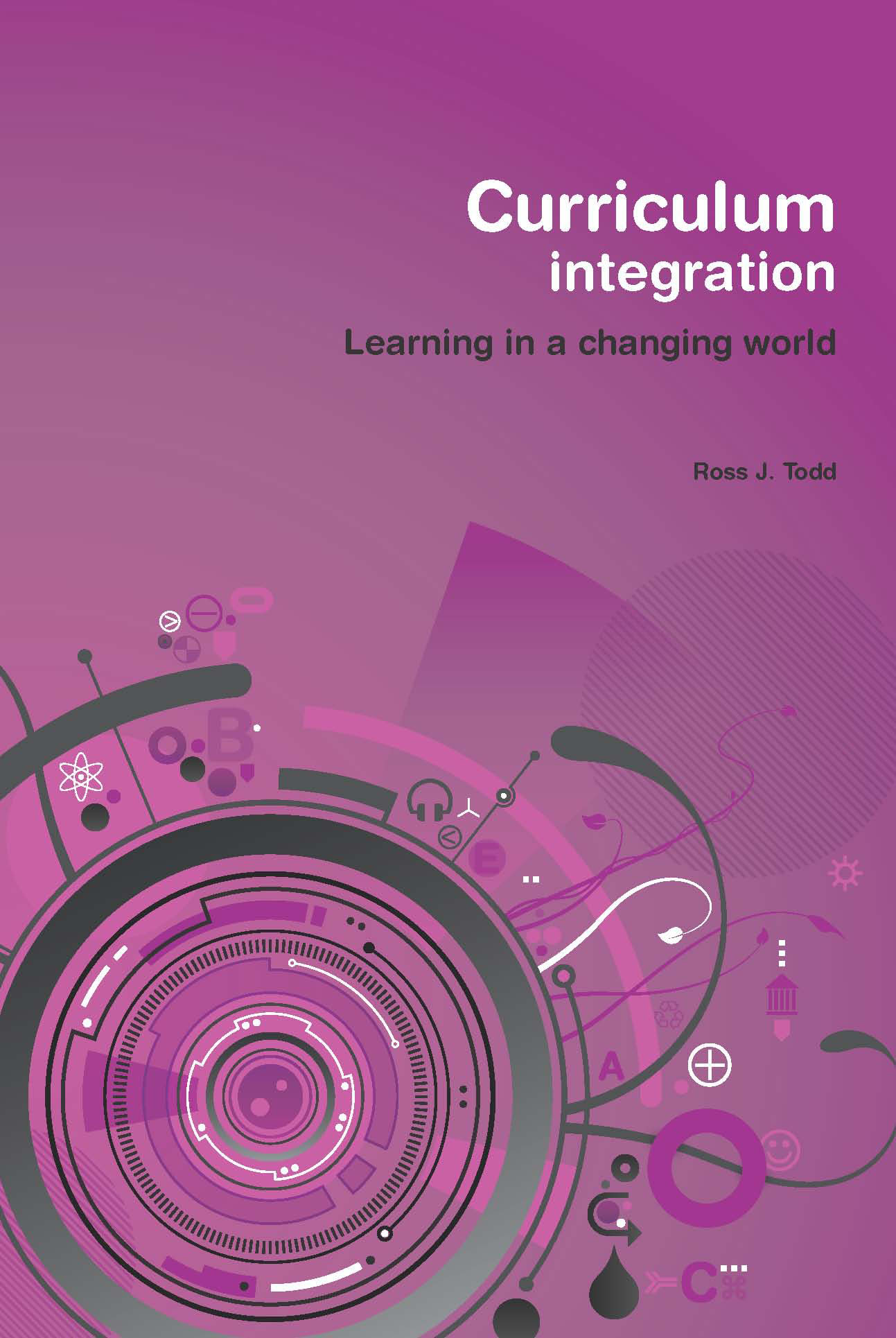 curriculum integration Brand new please allow 4-7 working days for delivery this item is shipped from our nz warehouse curriculum integration by ross j.