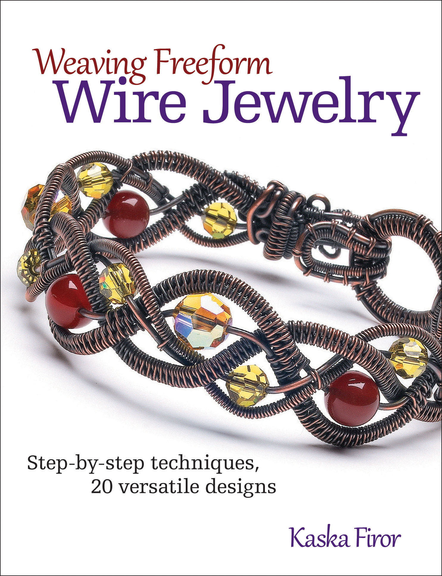 Weaving Freeform Wire Jewelry | NewSouth Books