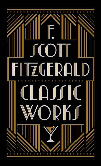F  Scott Fitzgerald (Barnes & Noble Collectible Classics: Omnibus