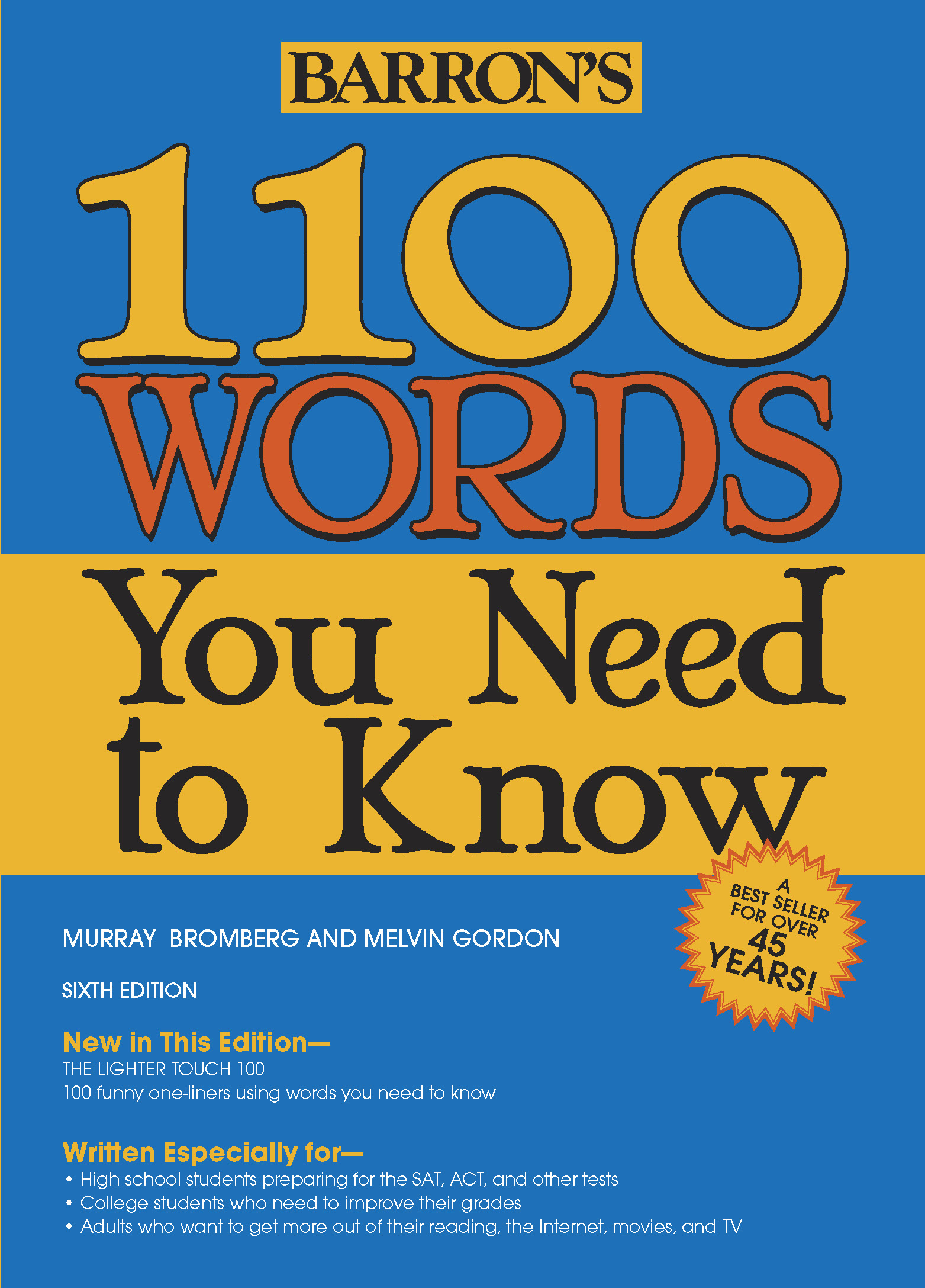 A Barron's best-seller for more than four decades, the brand-new sixth  edition of 1100 Words You Need to Know has been expanded and updated with  more ...