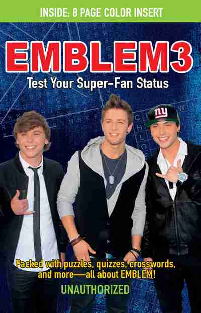 Emblem3: Test Your Super-Fan Status