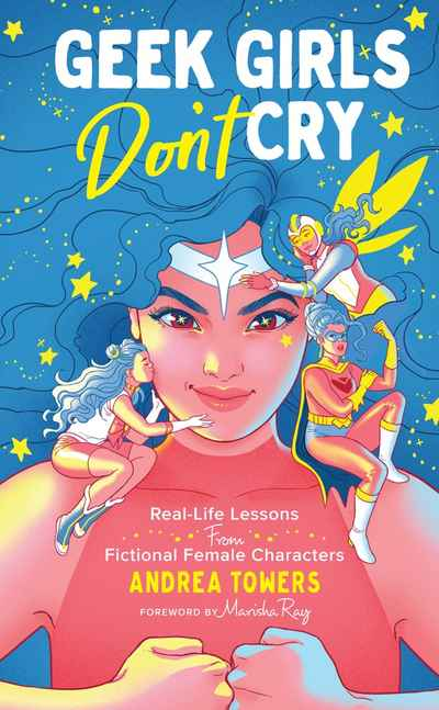 Geek Girls Don't Cry | NewSouth Books