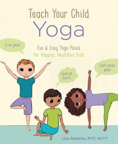 teach your child yoga  newsouth books