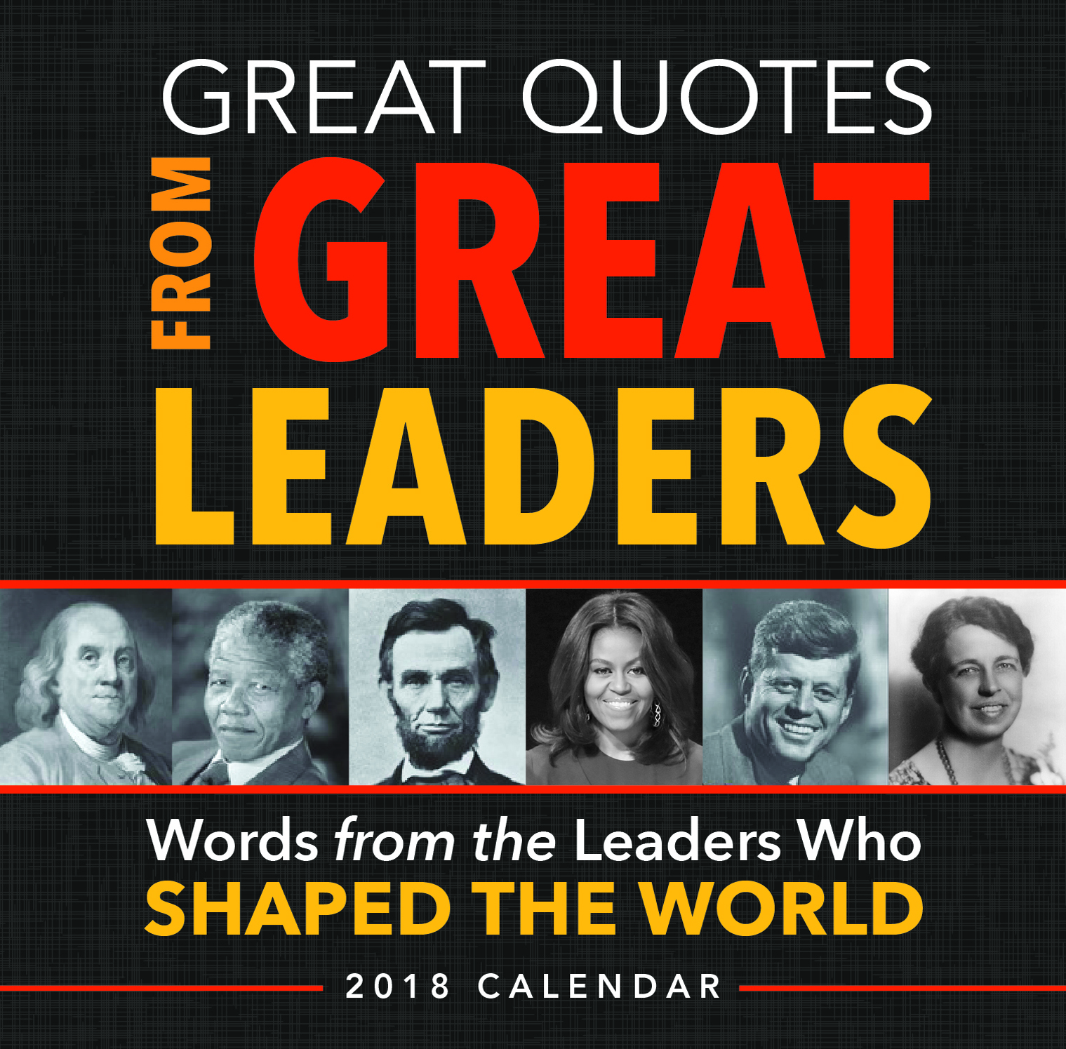 Quotes About Great Leaders Amazing Great Quotes From Great Leaders  Newsouth Books