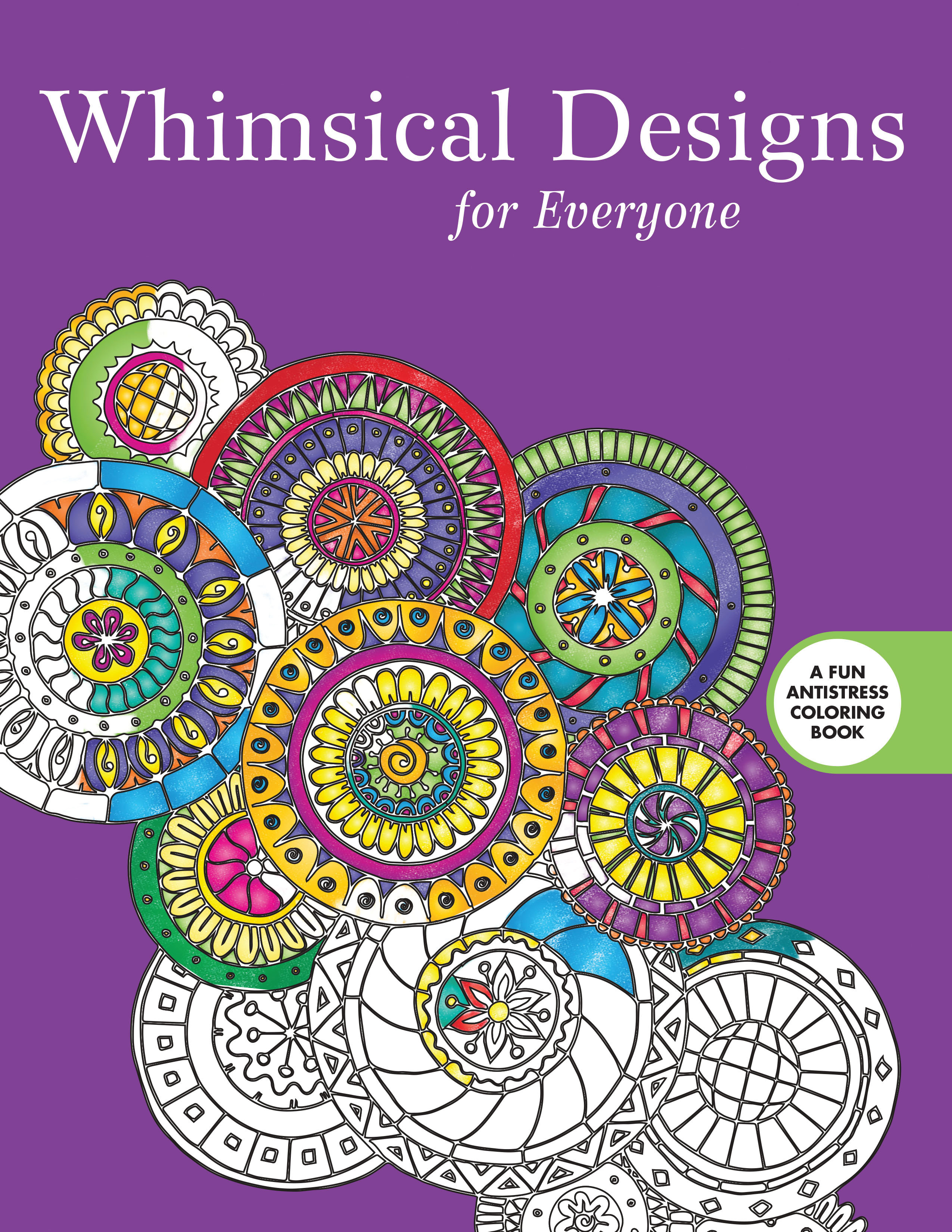 Whimsical designs coloring book - Whimsical Art Encompasses Various Genres That Span Generations It Is The Art That Reminds Us To Enjoy Life And Brings Our Inner Child To The Surface