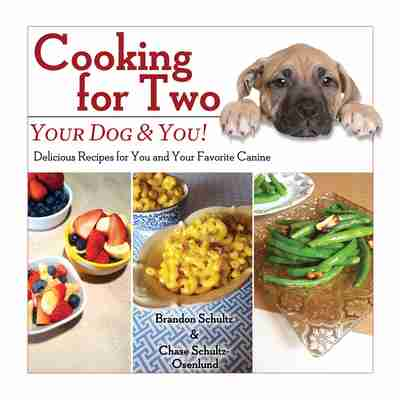 Cooking for two your dog you newsouth books cooking for two your dog you delicious recipes for you and your favorite canine brandon schultz chase schultz osenlund forumfinder Images