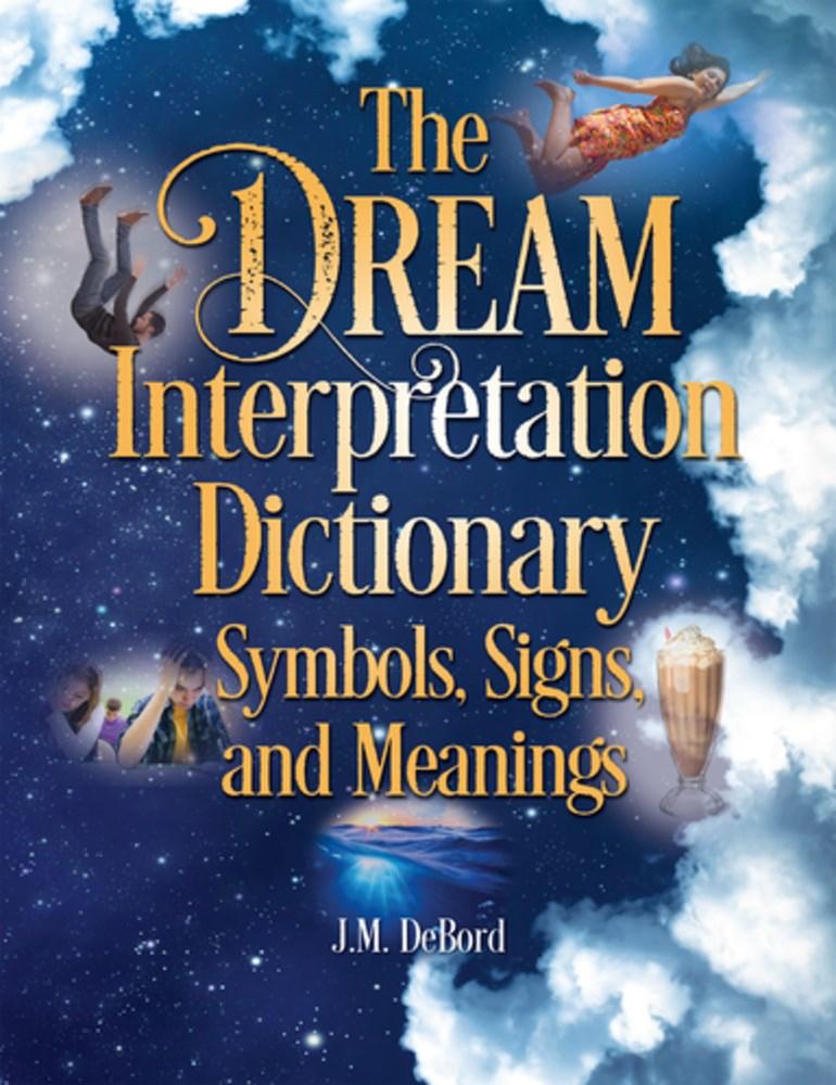 The Dream Interpretation Dictionary Newsouth Books