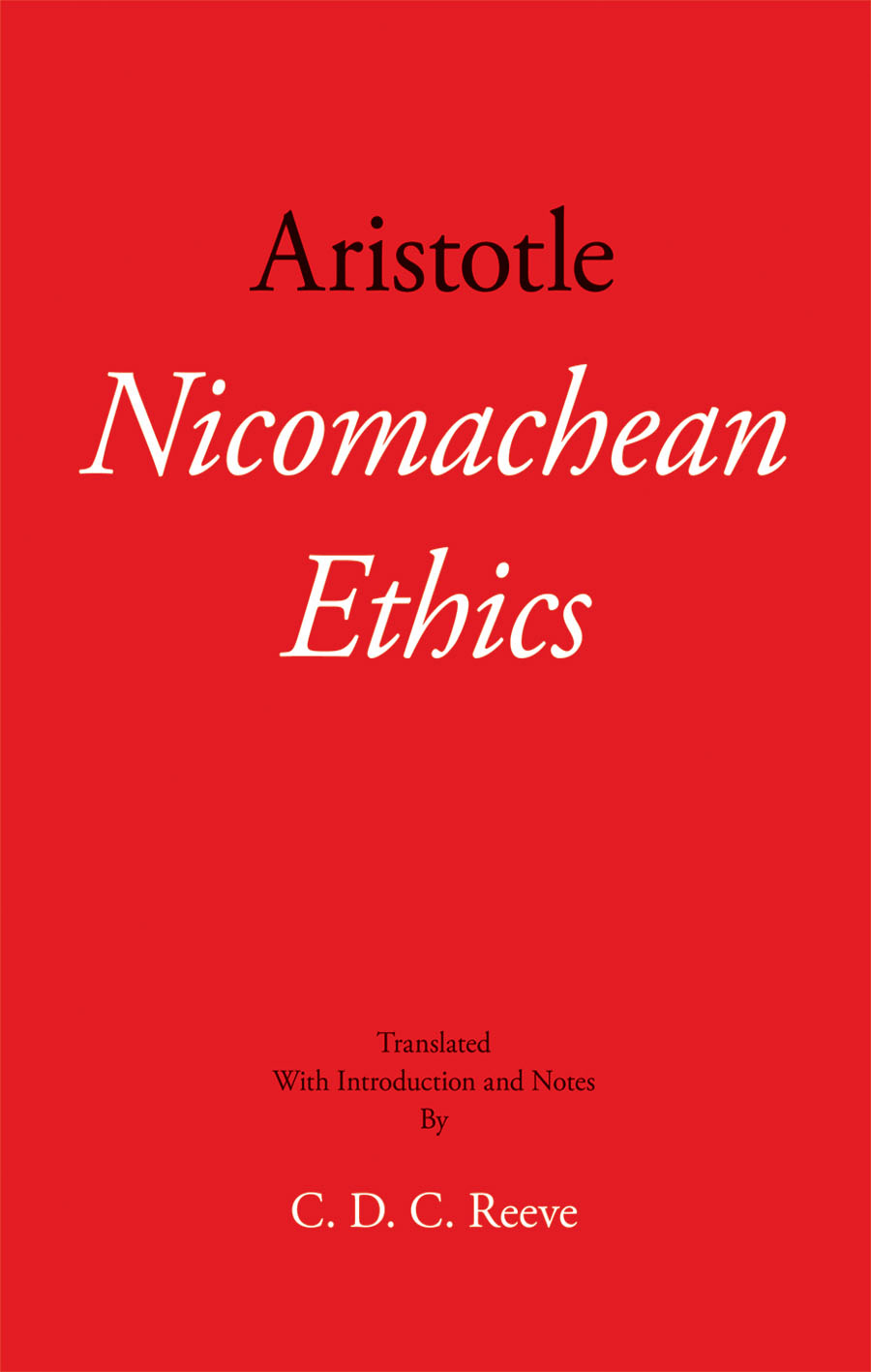 aristotle and nicomachean ethics Nicomachean ethics by aristotle 350 bc translated by w d ross book 1  chapter 1 [good as an end] chapter 2 [good for society] chapter 3 [knowledge  of.