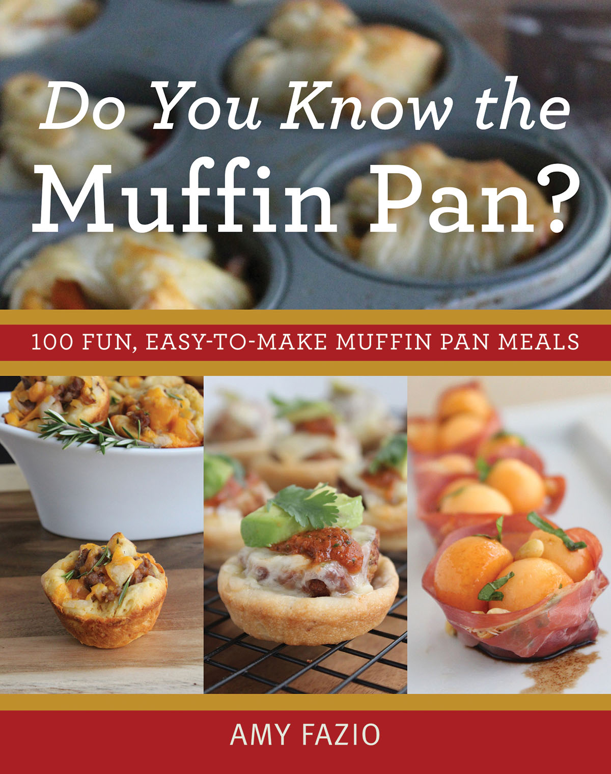 Do you know the muffin pan newsouth books amy fazios debut book do you know the muffin pan is a collection of creative easy to make recipes using that tried and true kitchen staple the muffin forumfinder Images