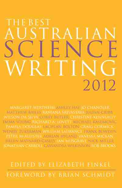 The Best Australian Science Writing 2012