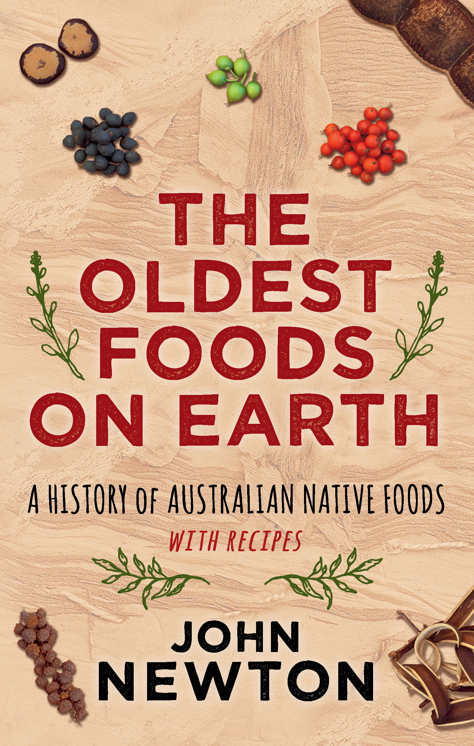 Newsouth books the oldest foods on earth a history of australian native foods with recipes forumfinder Choice Image