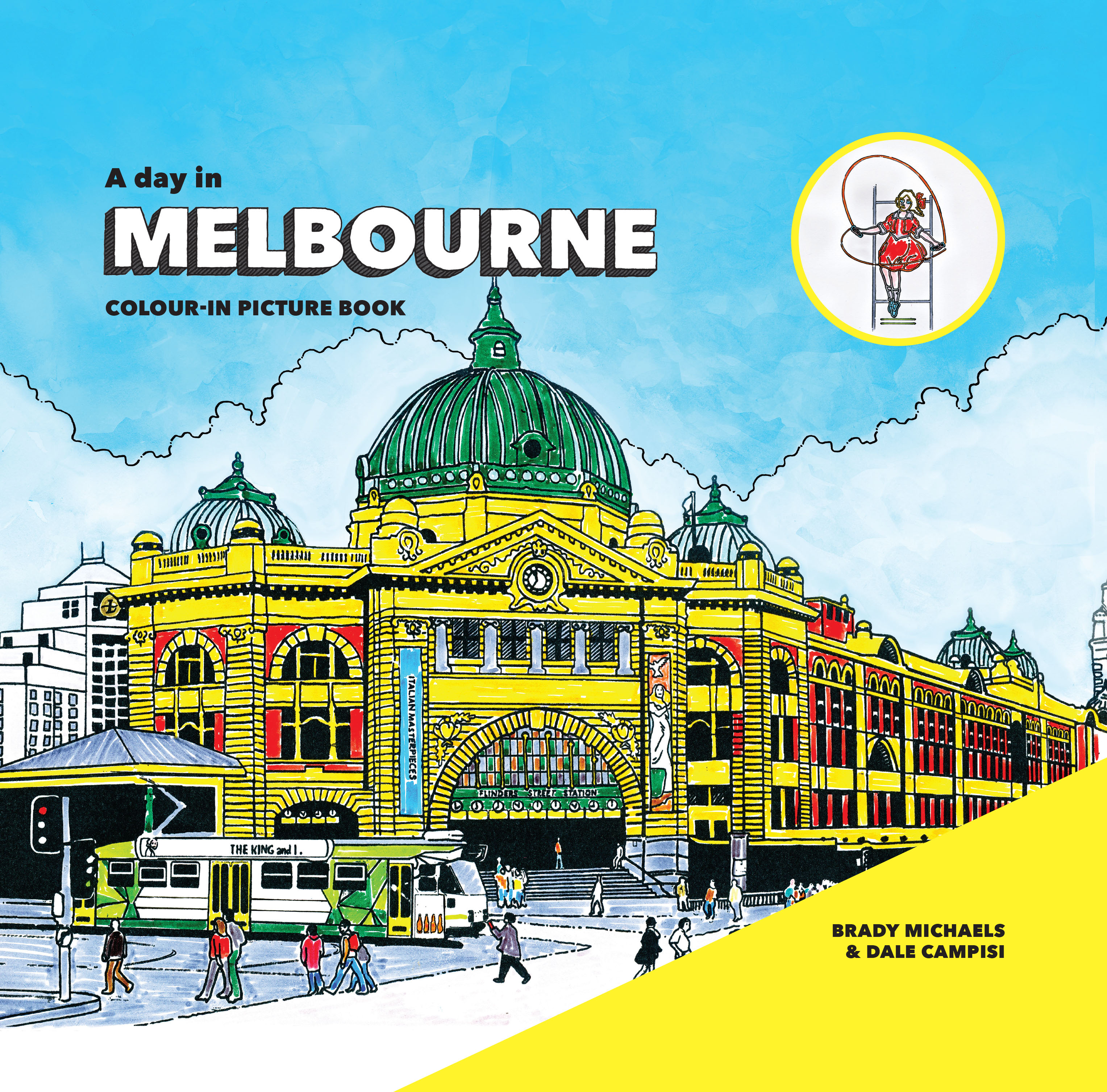 Colouring books for adults melbourne - A Day In Melbourne Is A Colour In Book For Everyone From Curious Kids To Culturally Minded Travellers Featuring Approximately 20 Line Drawings Of Iconic