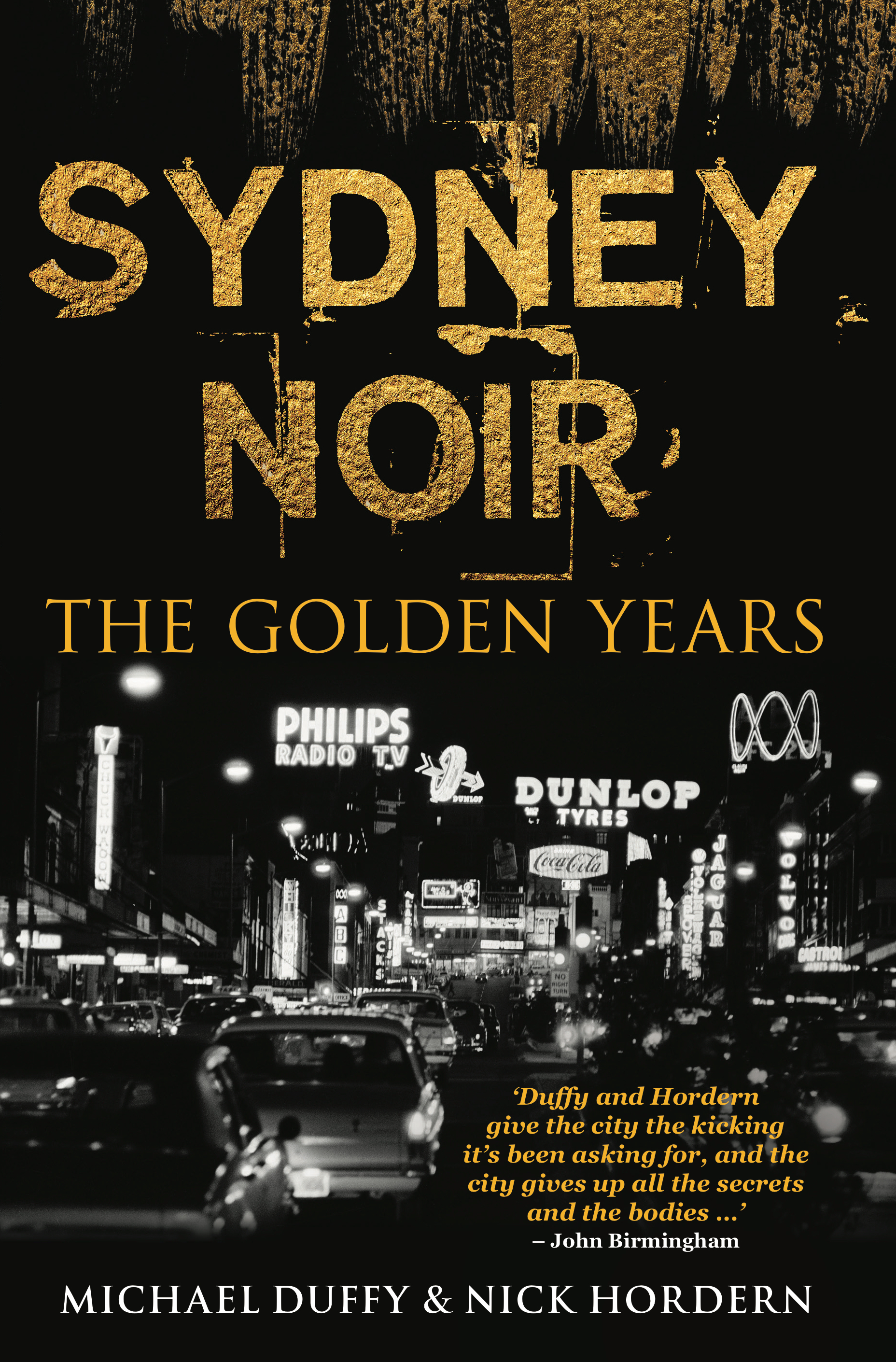 Image result for Sydney Noir The Golden Years by Michael Duffy & Nick Hordern