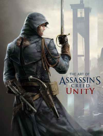 The Art Of Assassin S Creed Unity Newsouth Books