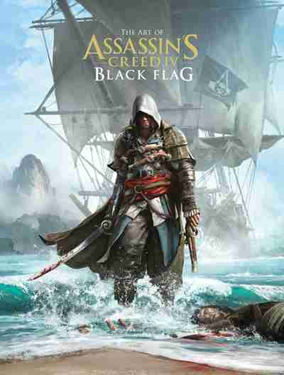 Art of Assassin's Creed IV: The Black Flag by Andy McVittie
