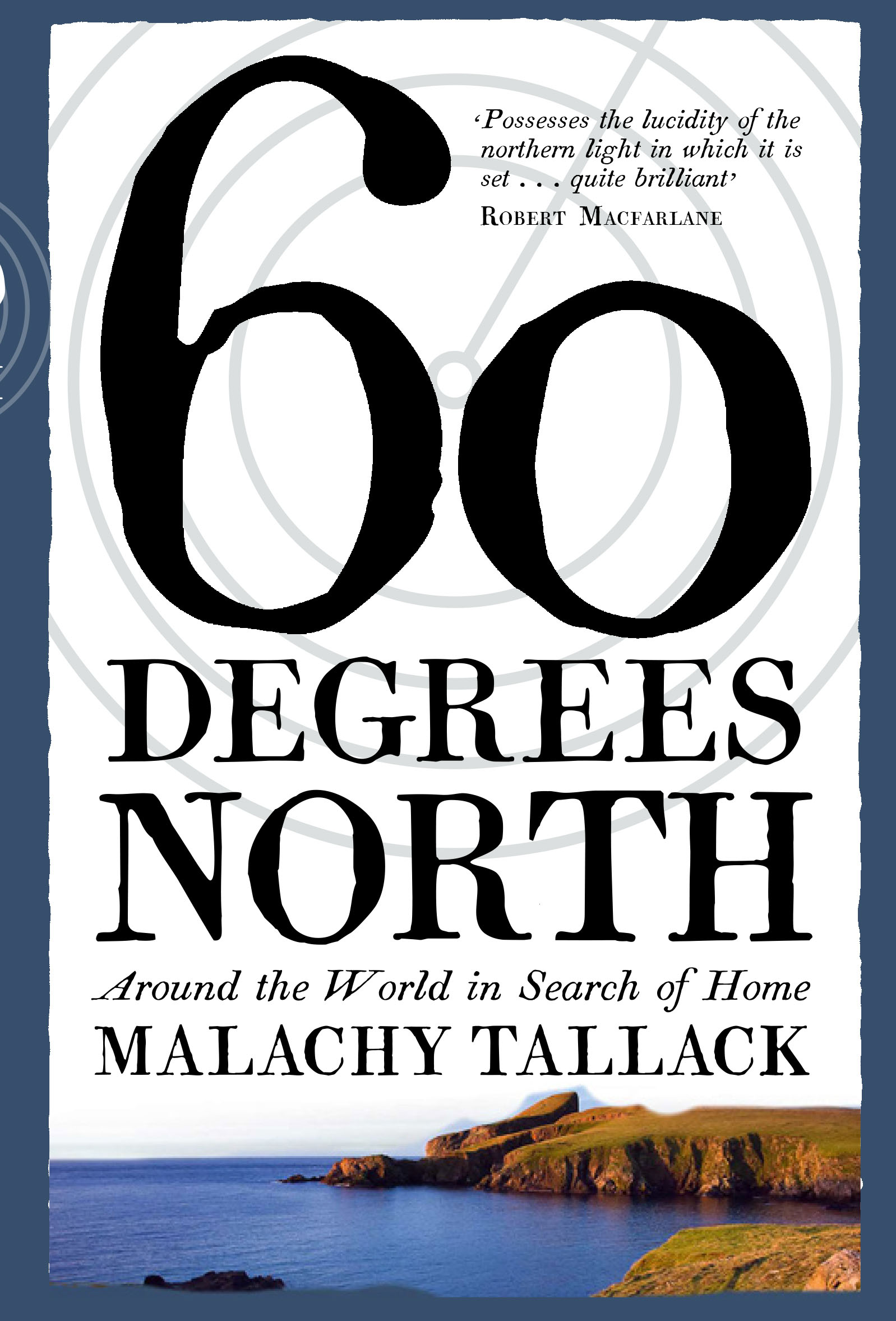 60 degrees north malachy Tallack book cover