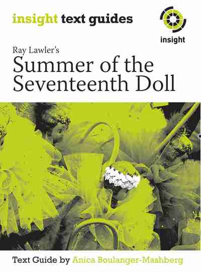 an analysis of summer of the seventeenth doll by ray lawler Dive deep into ray lawler's summer of the seventeenth doll with extended analysis, commentary, and discussion.