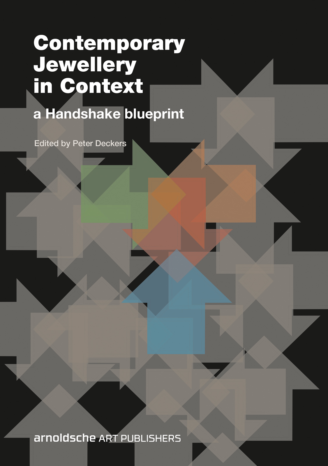 Contemporary jewellery in context newsouth books five international writers draw a fascinating and comprehensive picture of contemporary jewellery in the twenty first century through a rich palette of malvernweather Images